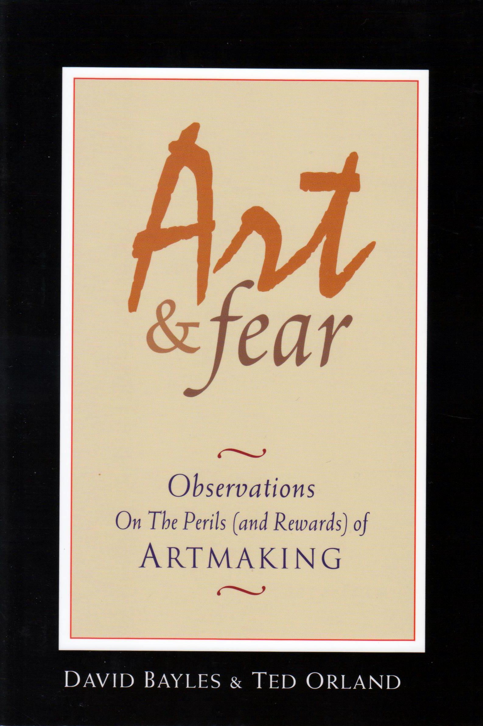 Art & Fear, You Are Not Alone
