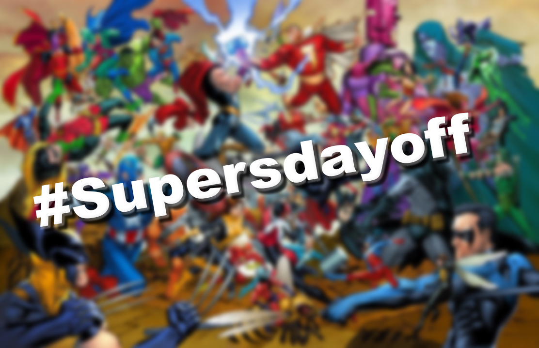 What do superheros ​do on their days off?