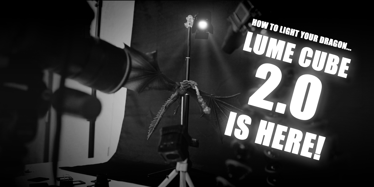 How to Light your Dragon… The Lume Cube 2.0 Is Here!