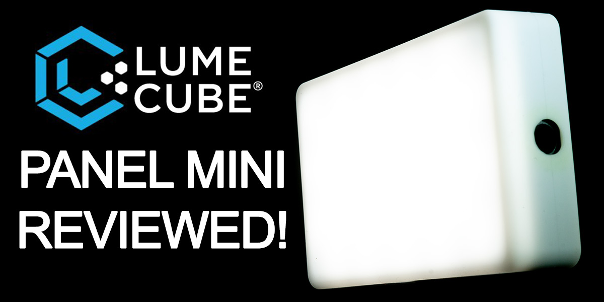 Lume Cube Panel Mini Reviewed