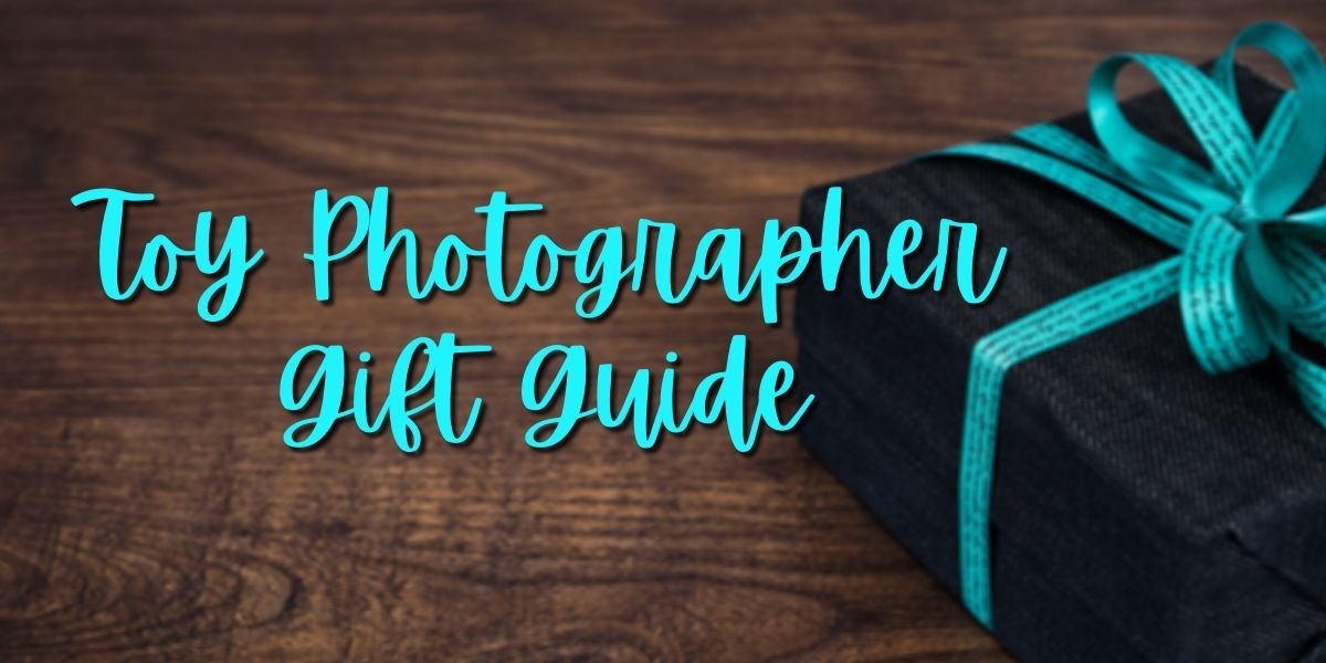 2020 Toy Photographer Gift Guide