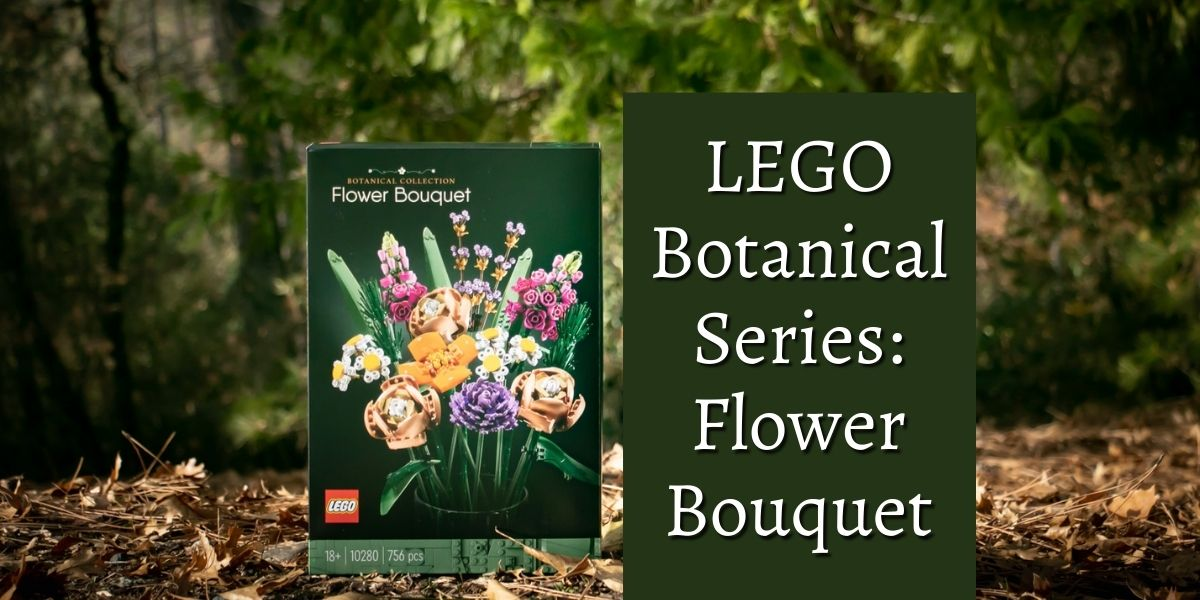 More Than Roses: A Review of the LEGO Flower Bouquet Set #10280